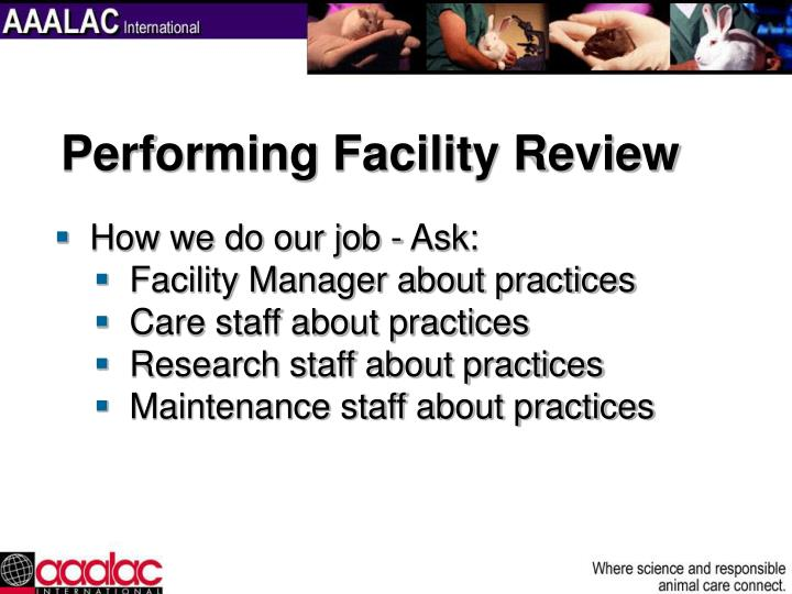 Performing Facility Review