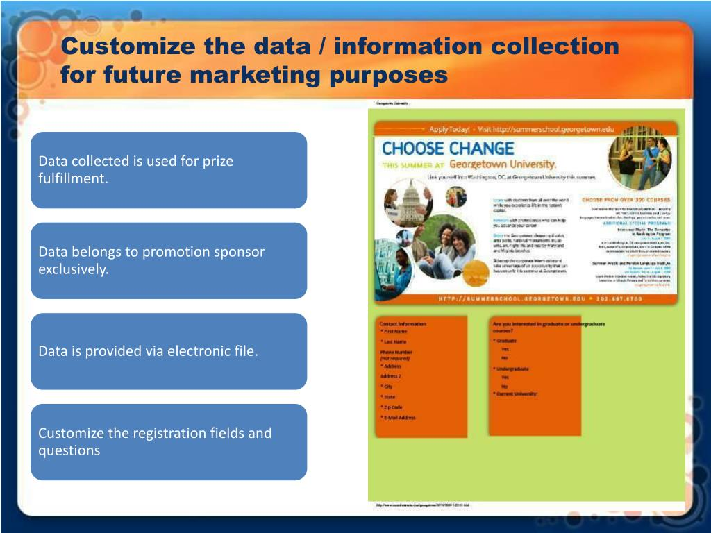 Customize the data / information collection for future marketing purposes