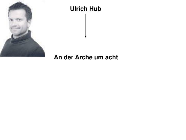 Ulrich Hub