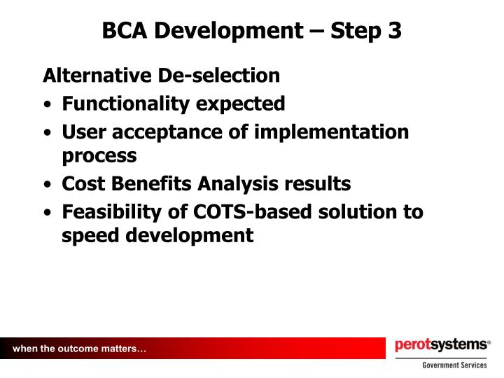 BCA Development – Step 3