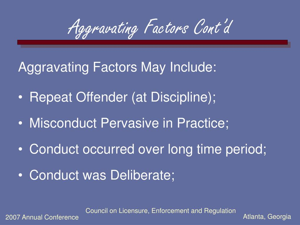 Aggravating Factors Cont'd