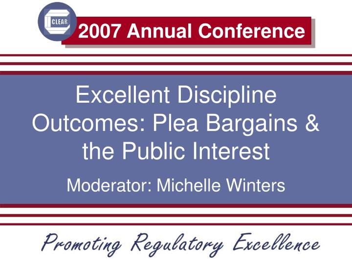 Excellent discipline outcomes plea bargains the public interest