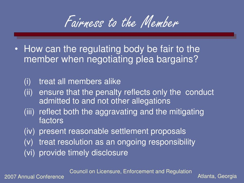 Fairness to the Member