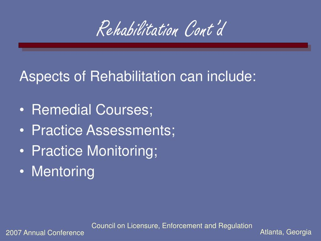 Rehabilitation Cont'd