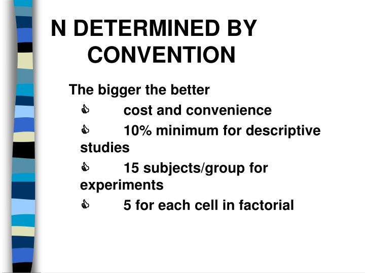 N DETERMINED BY 	CONVENTION