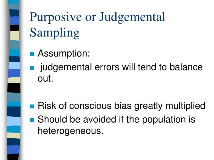 Purposive or Judgemental Sampling