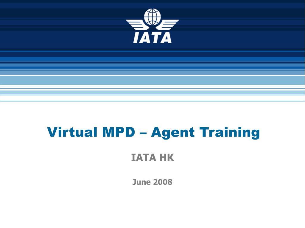 Virtual MPD – Agent Training