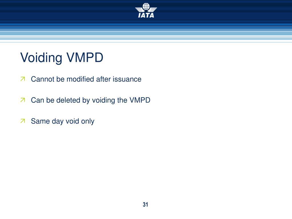 Voiding VMPD