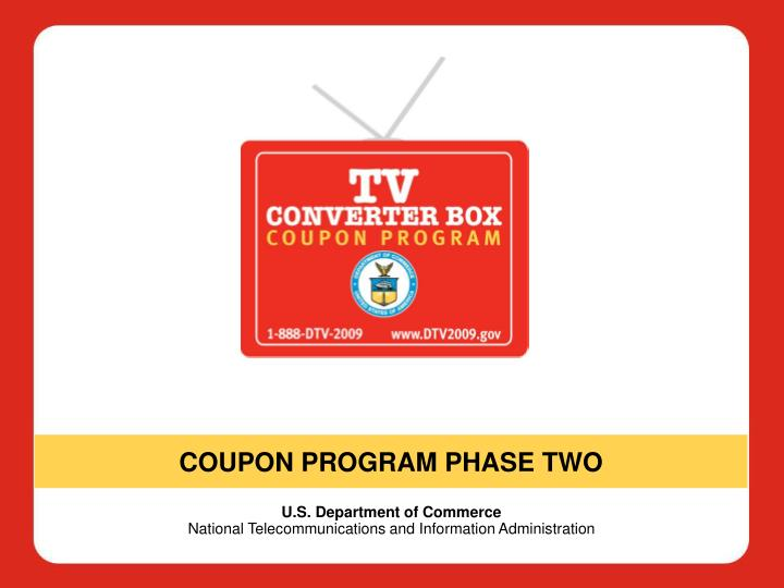 COUPON PROGRAM PHASE TWO