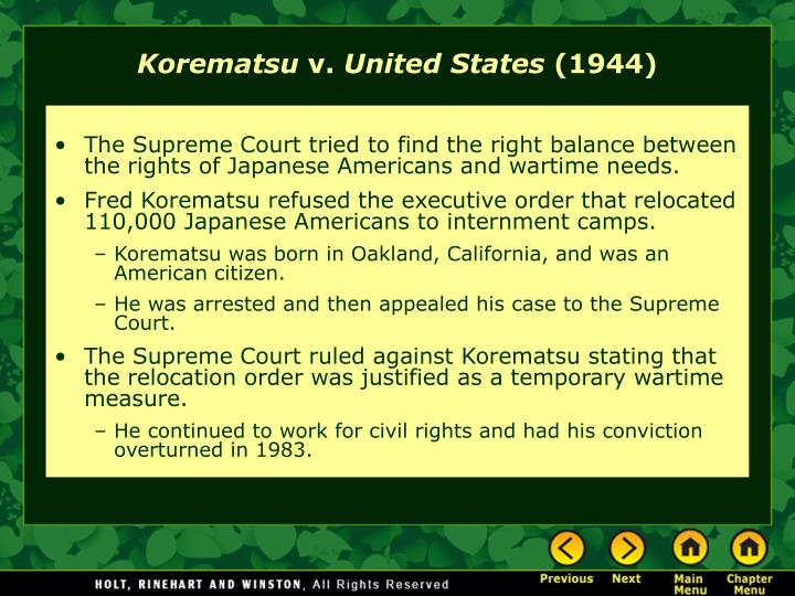 The Supreme Court tried to find the right balance between the rights of Japanese Americans and wartime needs.