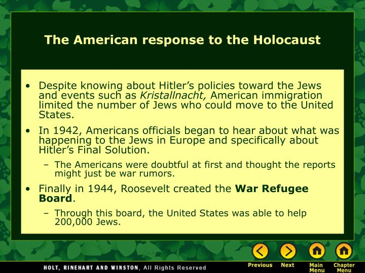 Despite knowing about Hitler's policies toward the Jews and events such as