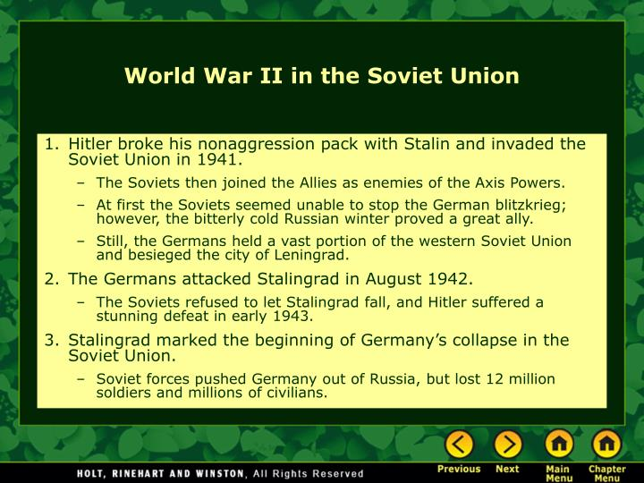 Hitler broke his nonaggression pack with Stalin and invaded the Soviet Union in 1941.