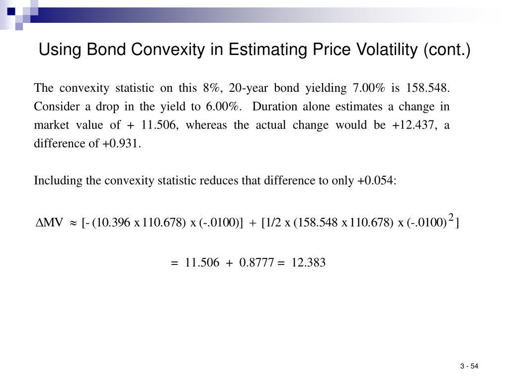 Using Bond Convexity in Estimating Price Volatility (cont.)