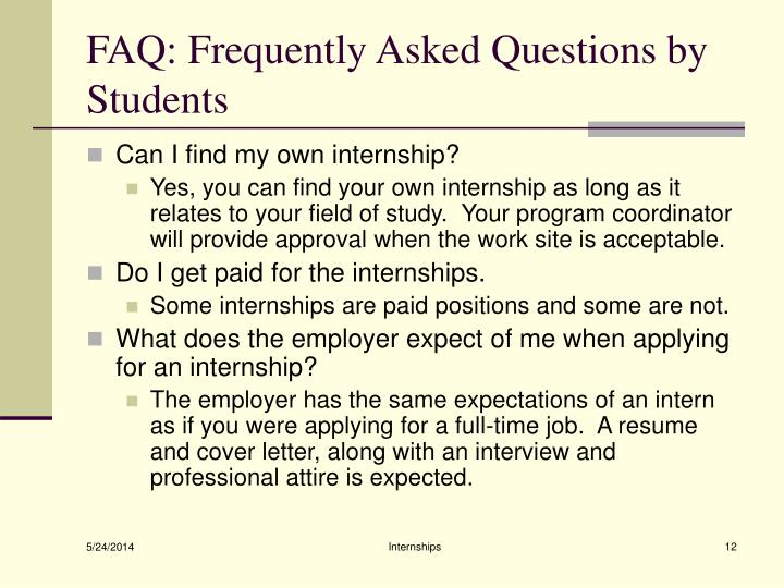 FAQ: Frequently Asked Questions by Students
