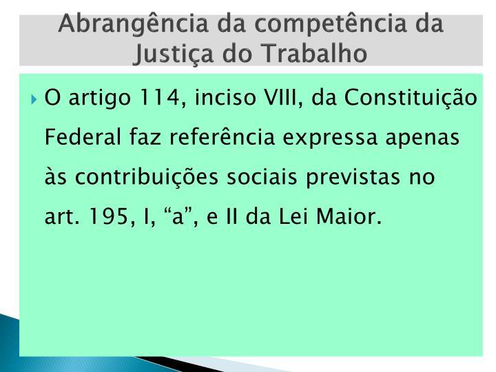 Abrangência da competência da Justiça do Trabalho