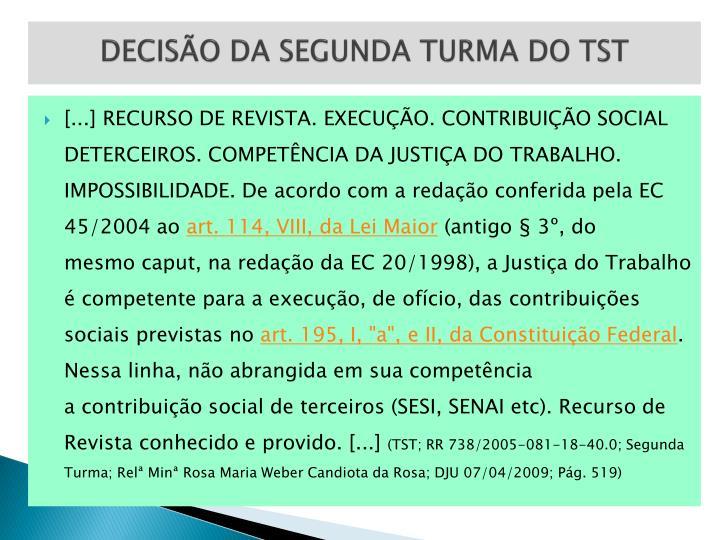DECISÃO DA SEGUNDA TURMA DO TST