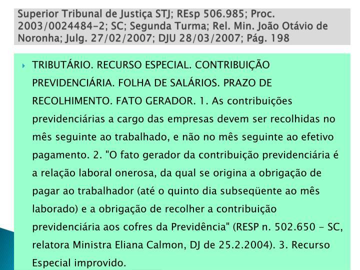 Superior Tribunal de Justiça STJ;