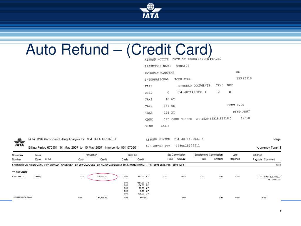 Auto Refund – (Credit Card)