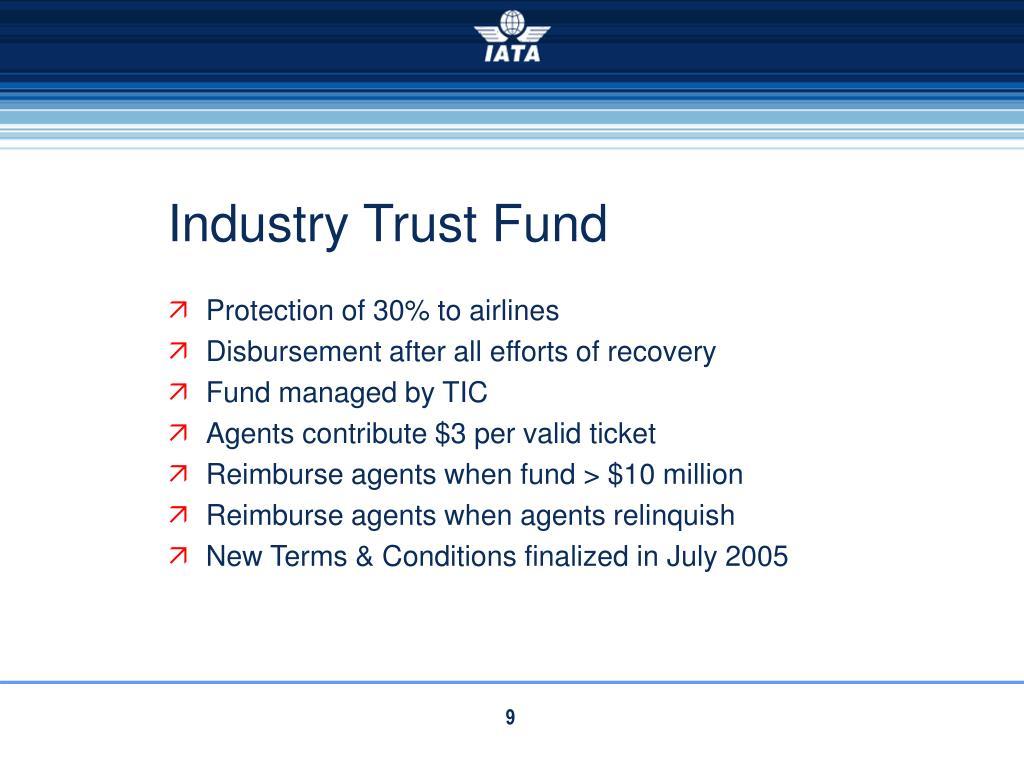 Industry Trust Fund