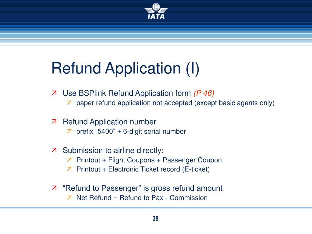 Refund Application (I)