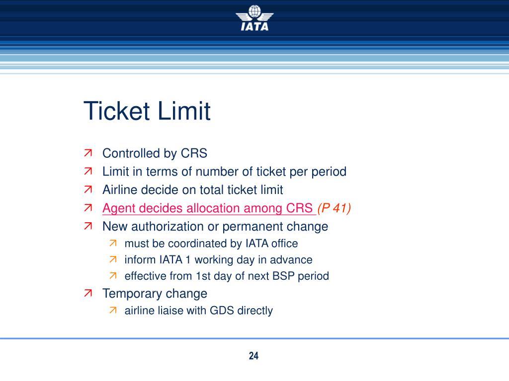 Ticket Limit