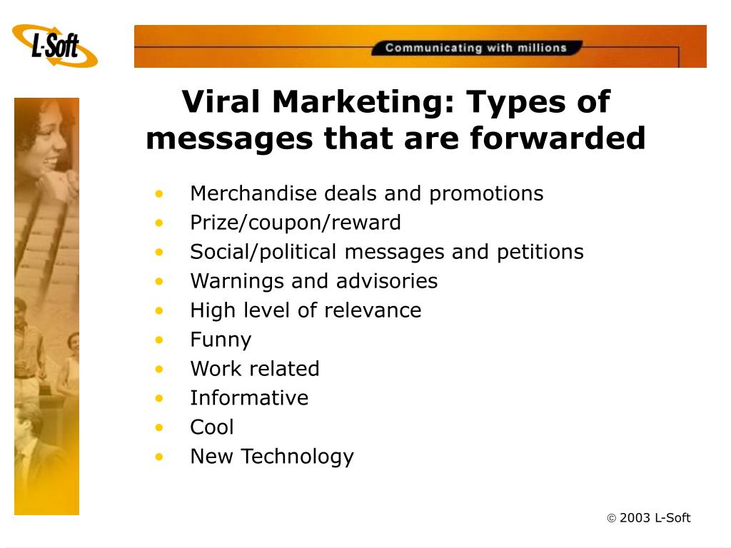 Viral Marketing: Types of messages that are forwarded