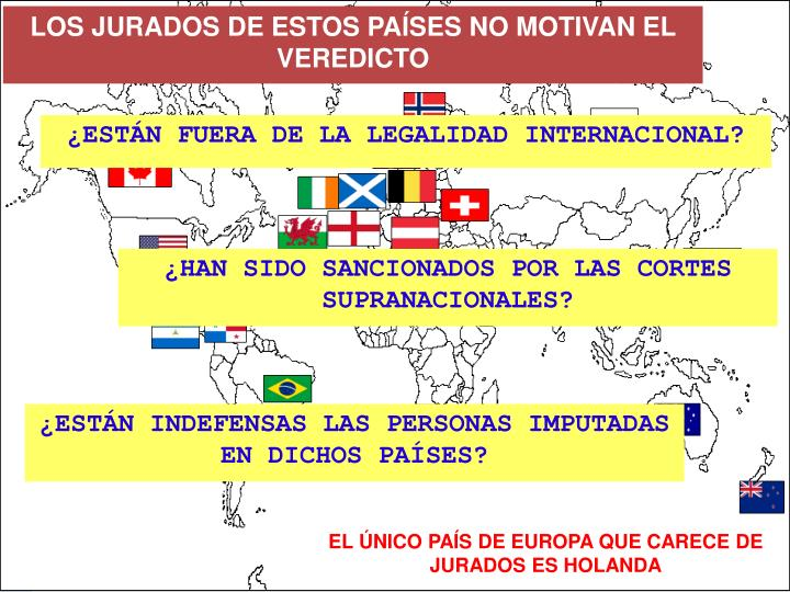 LOS JURADOS DE ESTOS PAÍSES NO MOTIVAN EL VEREDICTO