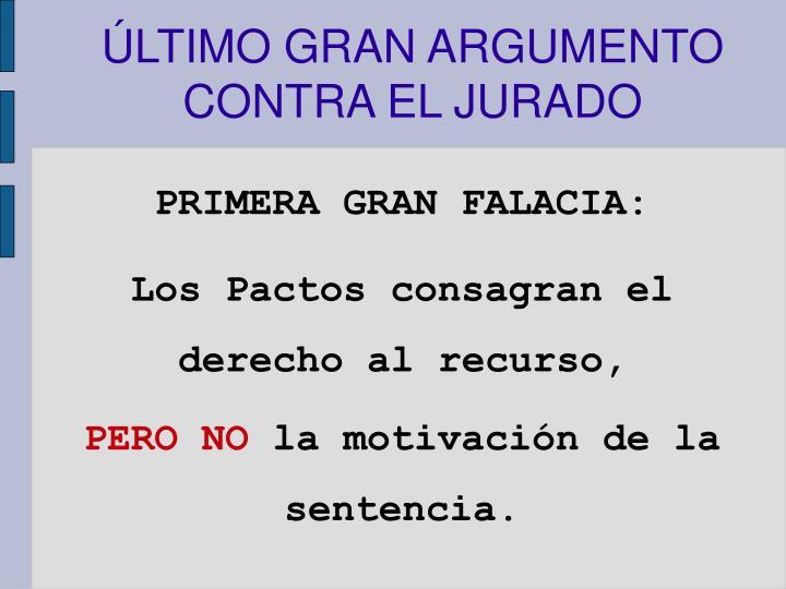 ÚLTIMO GRAN ARGUMENTO CONTRA EL JURADO
