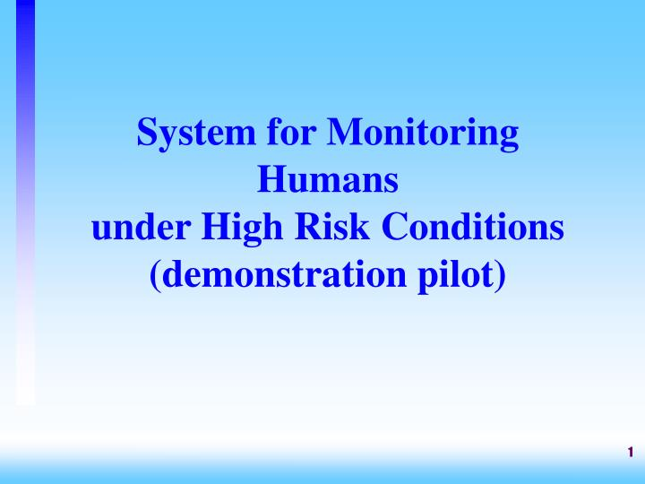 System for Monitoring
