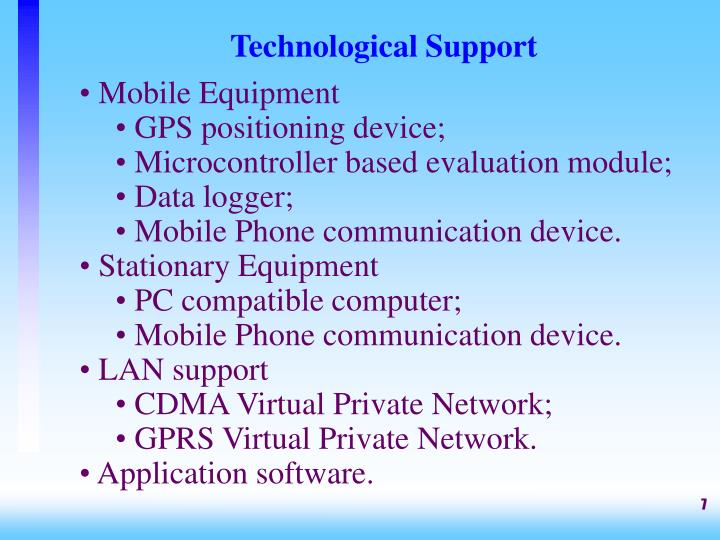 Technological Support