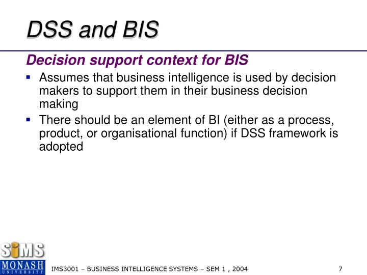 DSS and BIS
