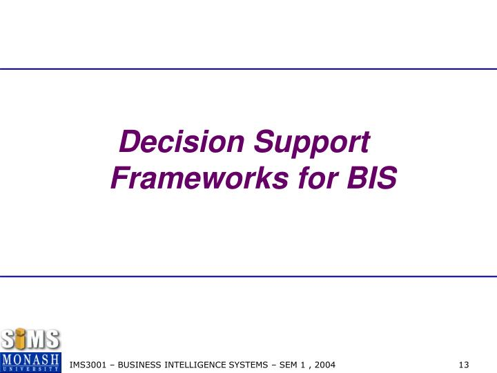 Decision Support  Frameworks for BIS