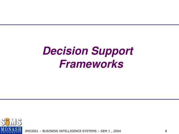 Decision Support  Frameworks