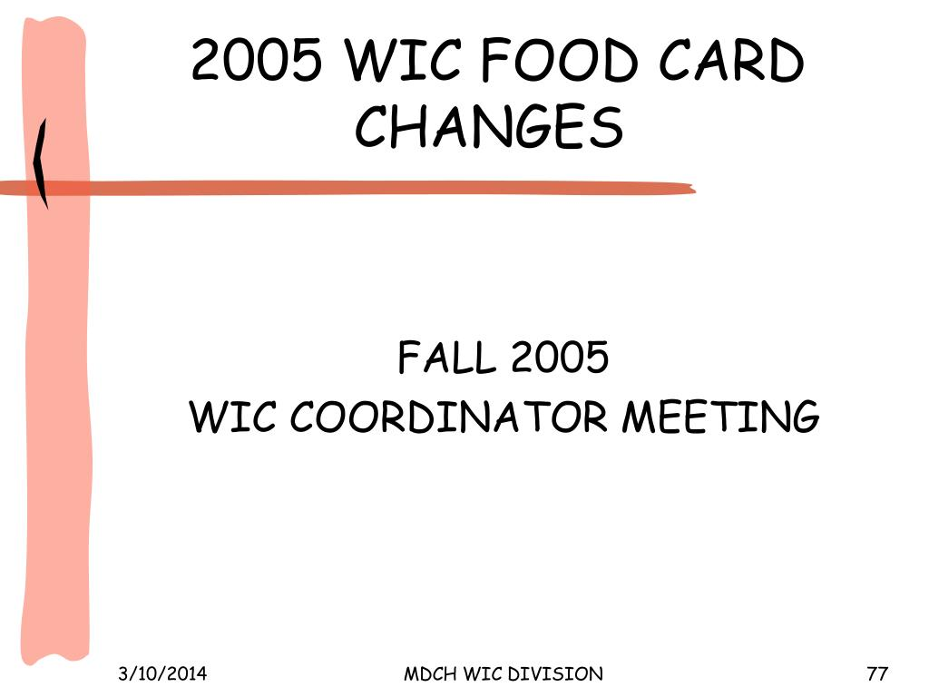 2005 WIC FOOD CARD  CHANGES