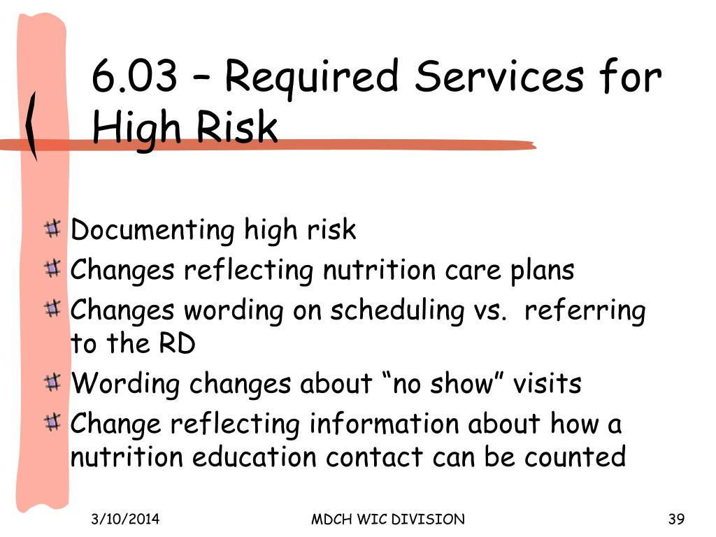 6.03 – Required Services for High Risk