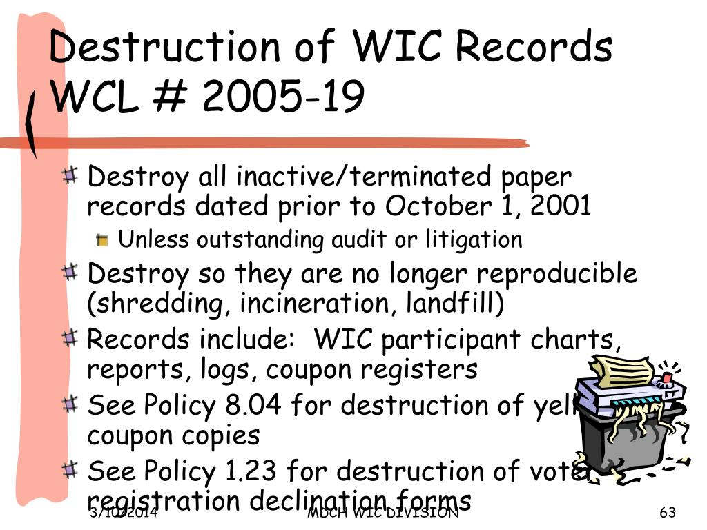 Destruction of WIC Records WCL # 2005-19
