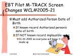ebt pilot m tracx screen changes wcl 2005 21