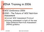 vena training in 2006