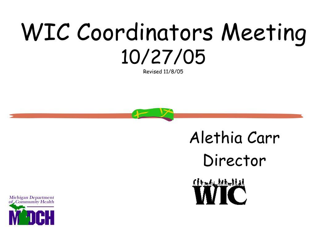 wic coordinators meeting 10 27 05 revised 11 8 05