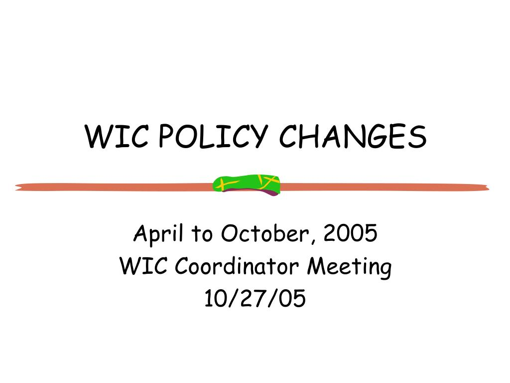 WIC POLICY CHANGES