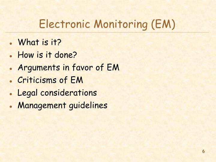 Electronic Monitoring (EM)