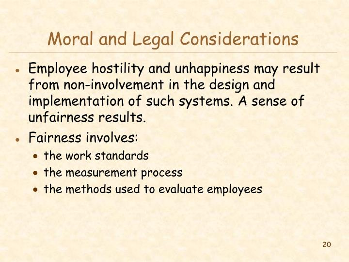 Moral and Legal Considerations