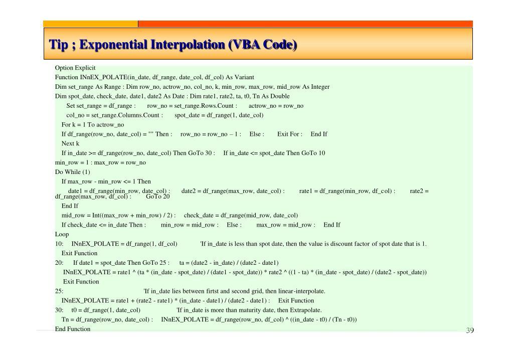 Tip ; Exponential Interpolation (VBA Code)