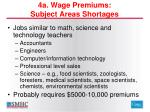 4a wage premiums subject areas shortages