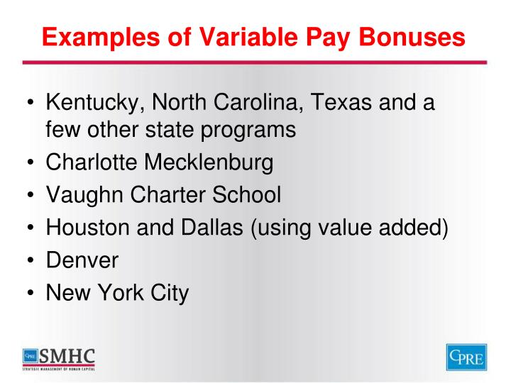 Examples of Variable Pay Bonuses