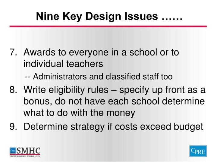Nine Key Design Issues ……