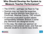 who should develop the system to measure teacher performance