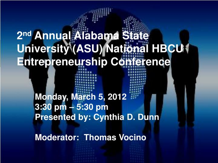 2 nd annual alabama state university asu national hbcu entrepreneurship conference