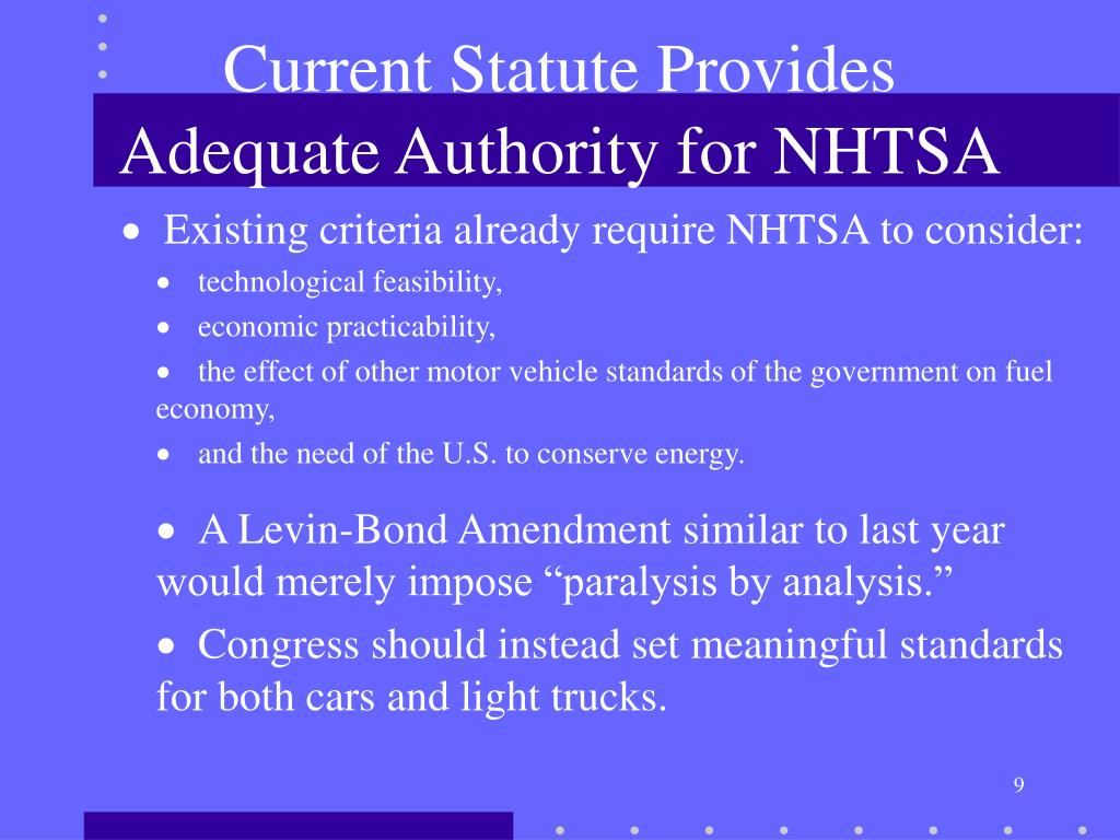 Current Statute Provides Adequate Authority for NHTSA