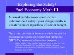 exploring the safety fuel economy myth iii